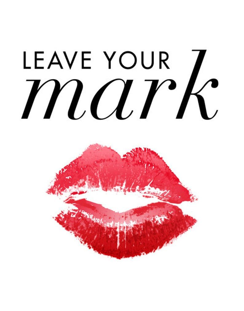 Makeup Print Lip Stain Mark Red Lipstick Bathroom Vanity Etsy Lipstick Quotes Lips Quotes Inner Beauty Quotes