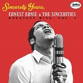 Enest Ernie & The Sincerities https://records1001.wordpress.com/