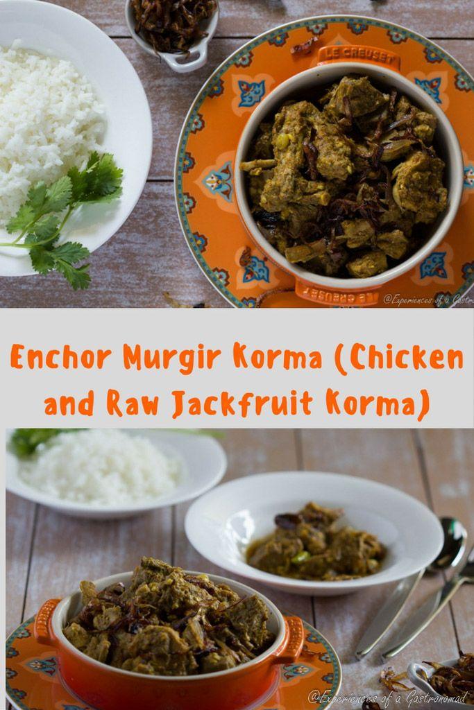 Enchor Murgir Korma Chicken And Green Jackfruit Korma Recipe In