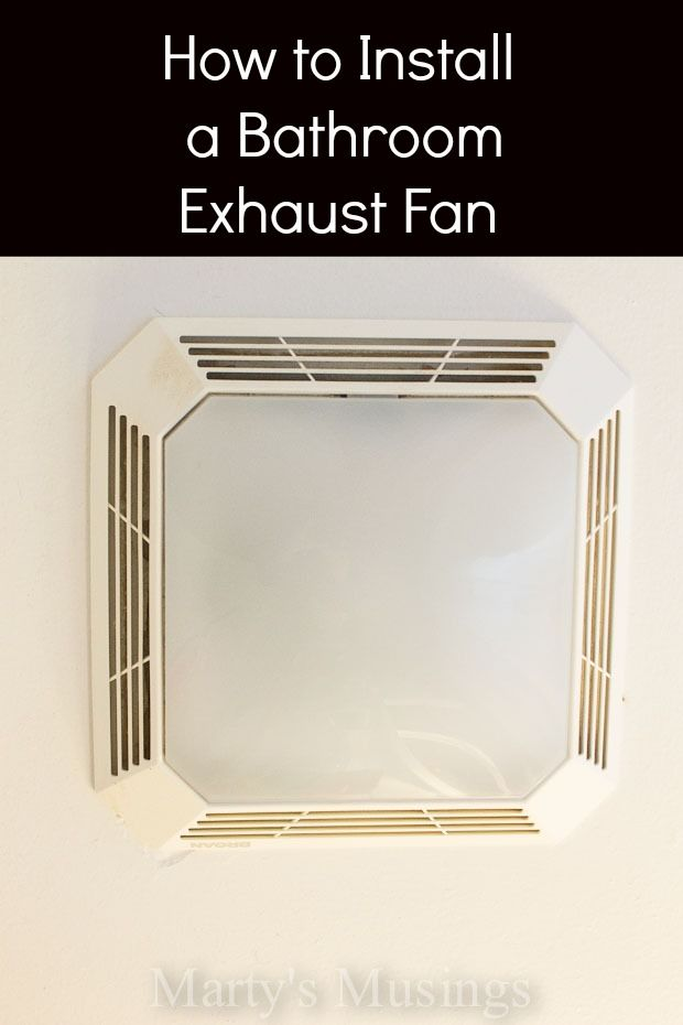 How to Install a Bathroom Exhaust Fan Household fixes Pinterest