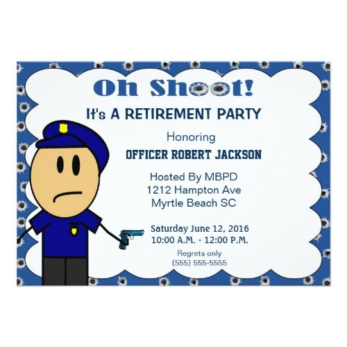 Funny Police Officer Retirement Invitation  Peace Officer