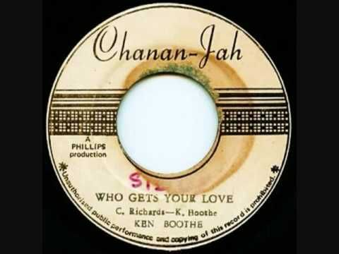 Ken Boothe ~ Who Gets Your Love (original rockers style