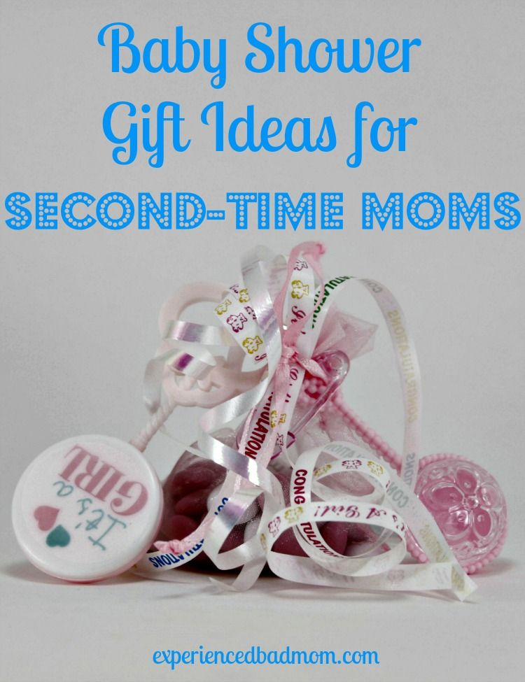 Baby Shower Gift Ideas For Second Time Moms Experienced Bad Mom