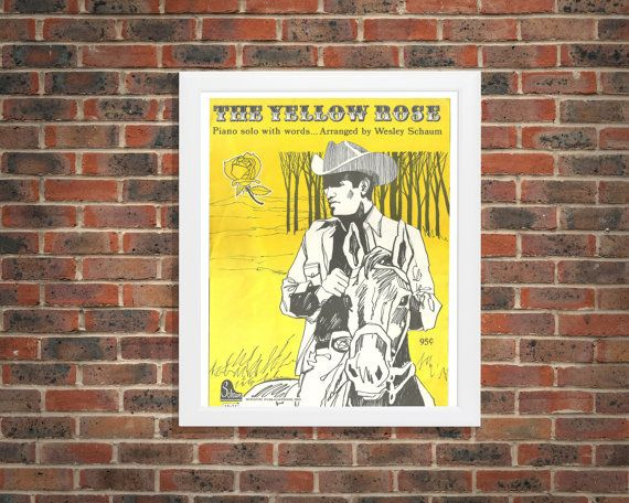 Western Home Decor | The Yellow Rose Sheet Music | Cowboy and His ...