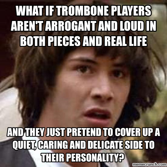 trombone meme Generate a meme using Conspiracy Keanu