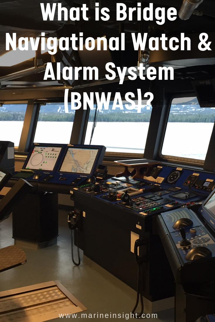 What is Bridge Navigational Watch & Alarm System (BNWAS