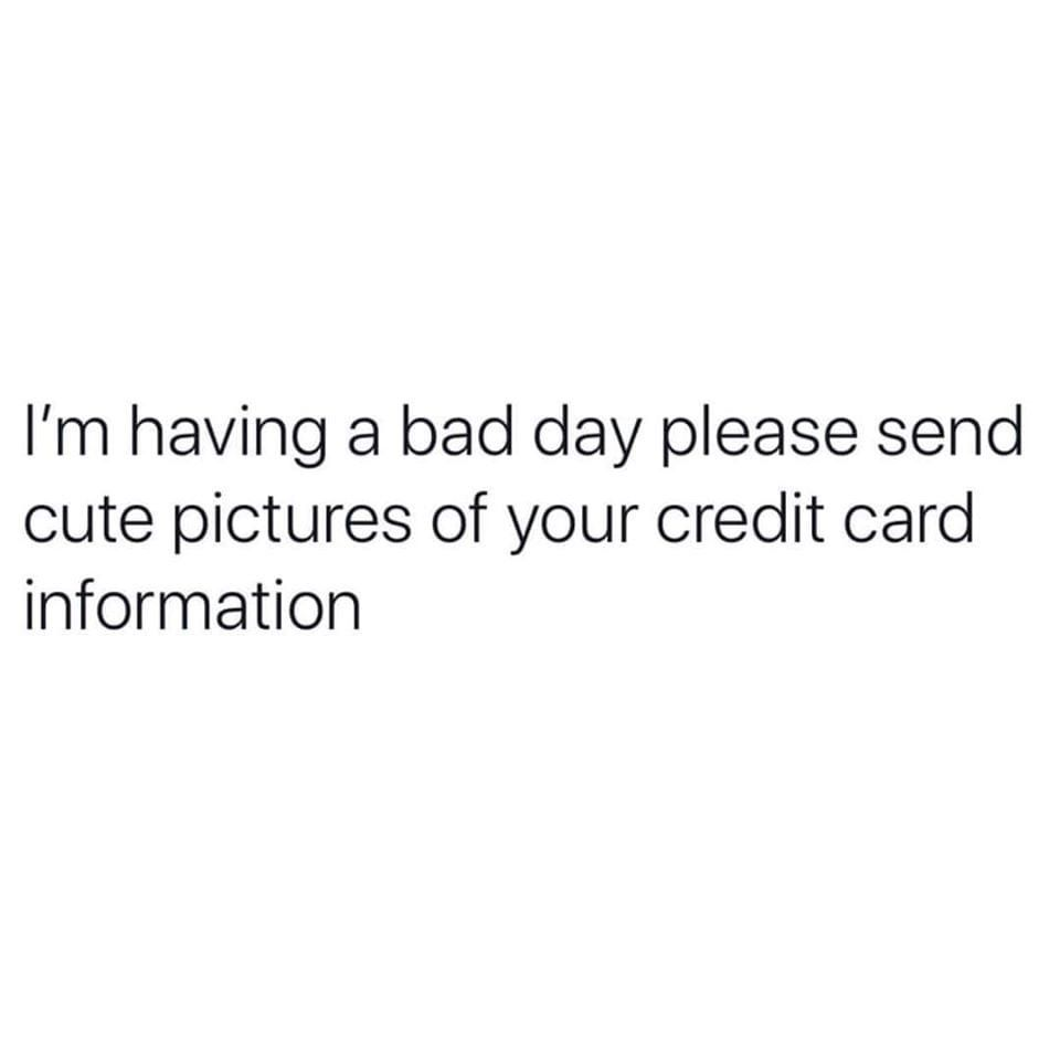 Pin By Caroline Barry On For Laughs Bad Day Humor Bad Day Quotes Rough Day Quotes