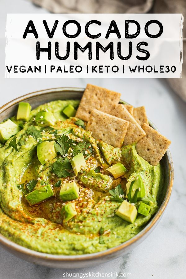Avocado Hummus (Whole 30 Recipe) - Shuangy's Kitchensink