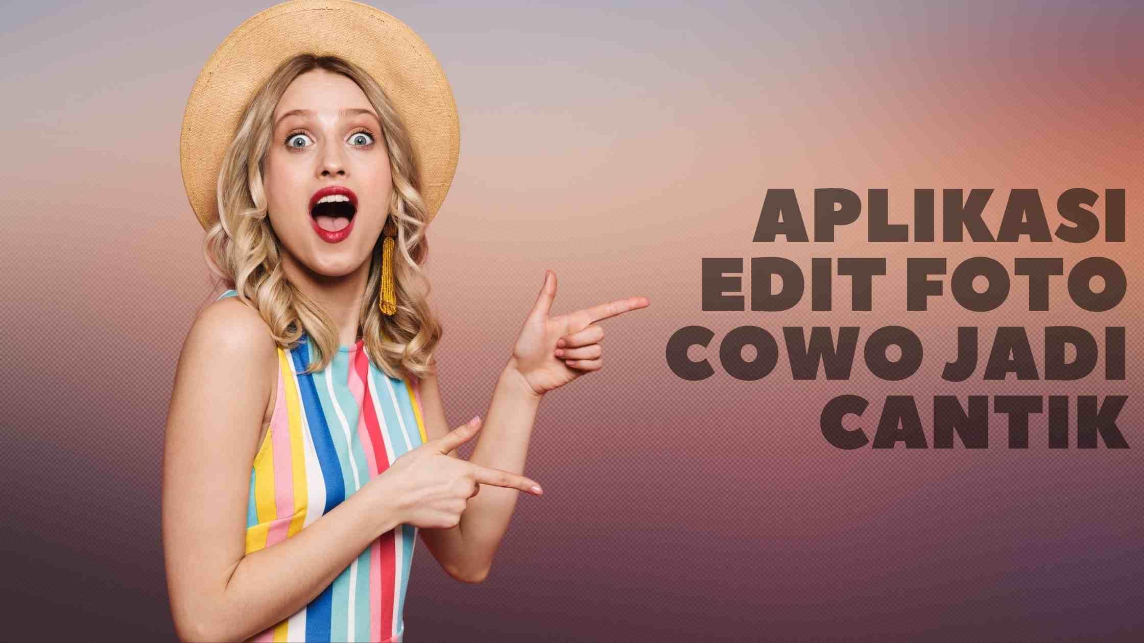 Aplikasi Edit Foto Cowok Jadi Cantik Di 2021 Pengeditan Foto Aplikasi Kecantikan