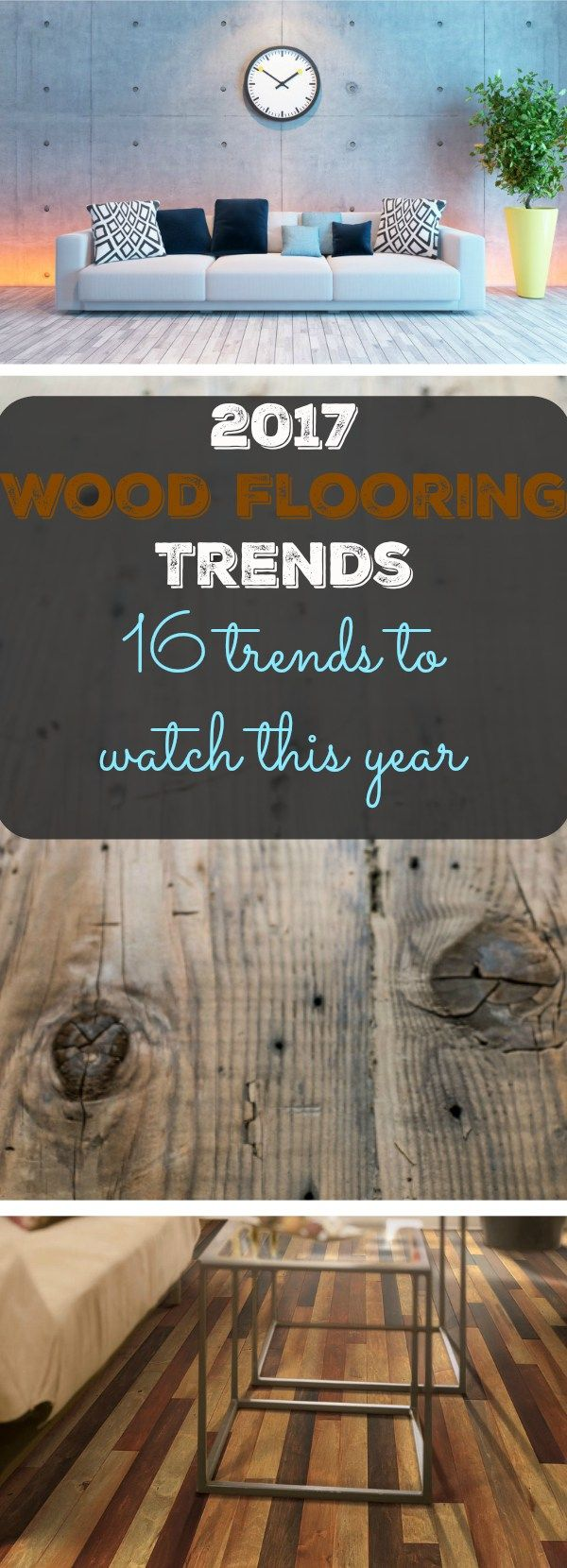 2017 wood flooring trends: 16 trends to watch this year | wood