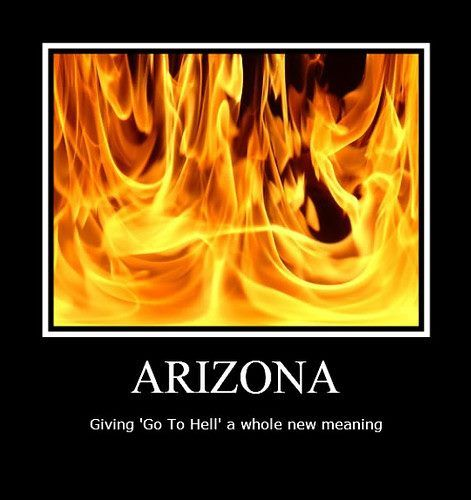 Arizona Sure It S Hot But I Love It Here Best Winters In The Country Hard To Be In A Bad Mood When It S Alway Arizona Humor Picture Quotes Summer Humor