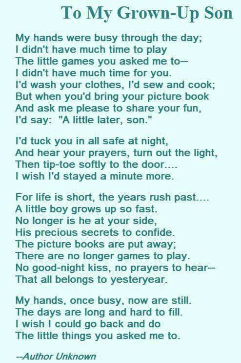 To My Grown Up Son My Son Quotes Son Poems Poems About Mothers