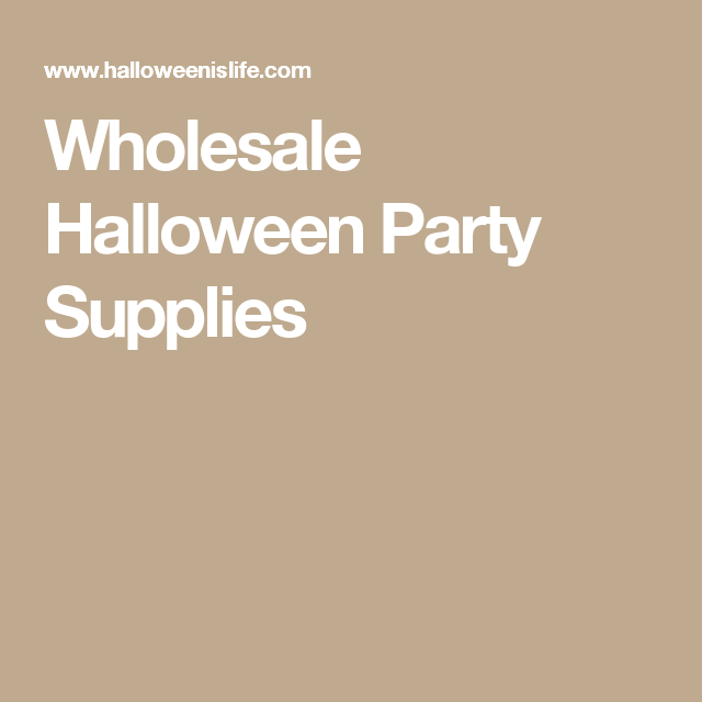 Wholesale Halloween Party Supplies | Halloween Stuff | Pinterest ...