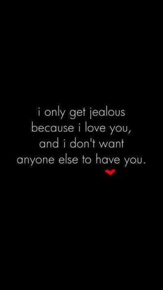 Jeoulous Is Cute When It S From Girls Quotes Pinterest Love