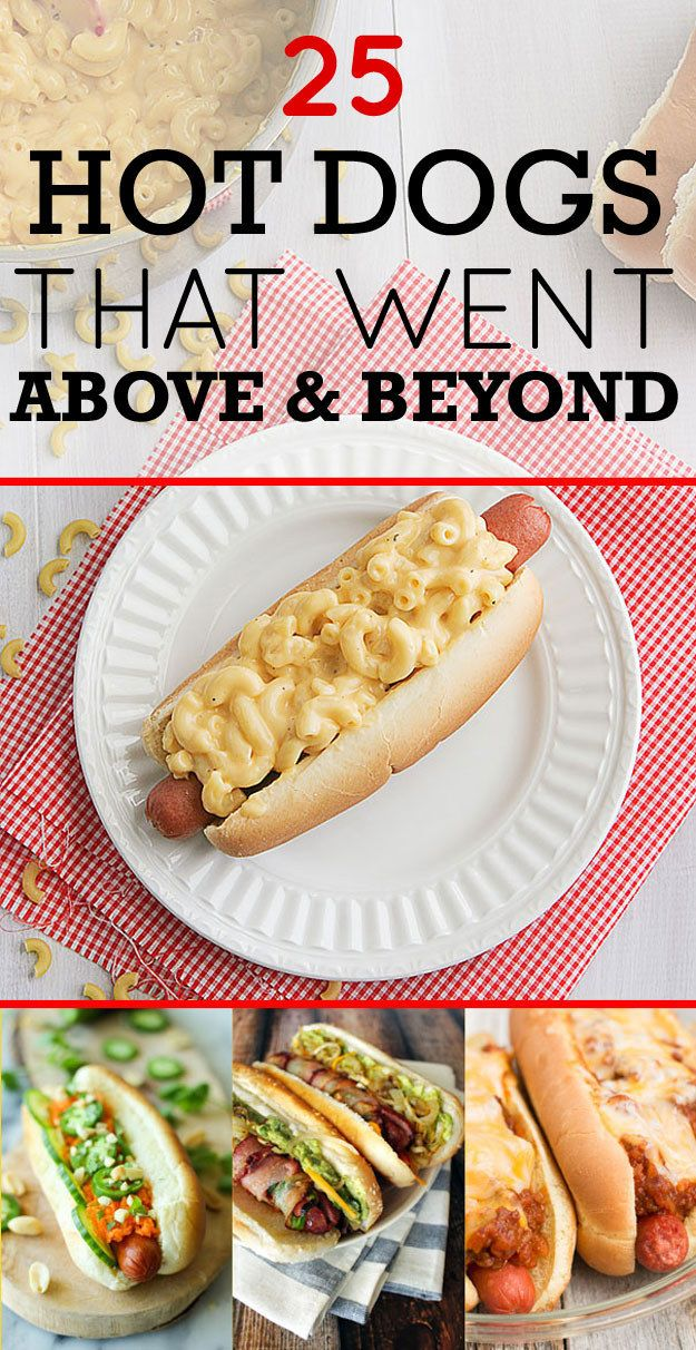 25 Hot Dogs That Went Above And Beyond Hot Dog Recipes Dog