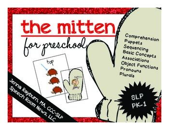 The+Mitten:+Book+Companion+for+Preschool+Speech+and+Language  This+is+a++45+page+download+for+preschool+students+working+on+increasing+language+skills.+  Document+Contents+include:+  Pages+3-8:+Object+Functions:+Mitten+pictures+include+one+picture.+Have+the+student+describe+the+functions+of+that+object.