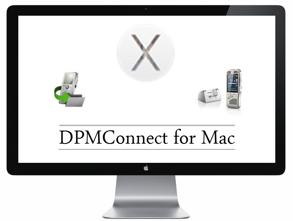 What Is Philips DPMConnect for Mac? Philips, Mac, Digital