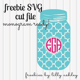 Freebie SVG mason jar cutting file Monogram Ready!