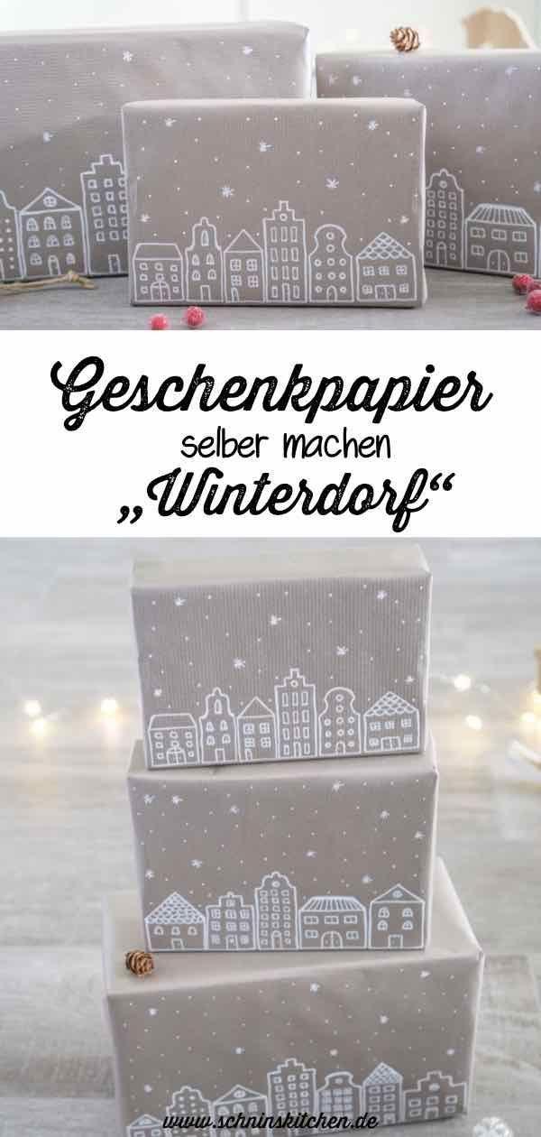 Photo of Geschenkpapier selber machen – Winterdorf für Weihnachten – Schnin's Kitchen