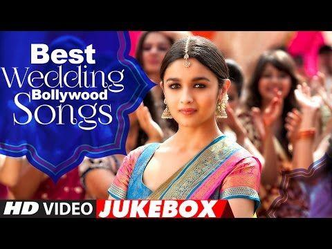 Best Wedding Bollywood Songs 2016 Jukebox Sangeet Dance Hits Wedding Dance Songs 2016 Youtube Bollywood Songs Best Wedding Songs Wedding Dance Songs