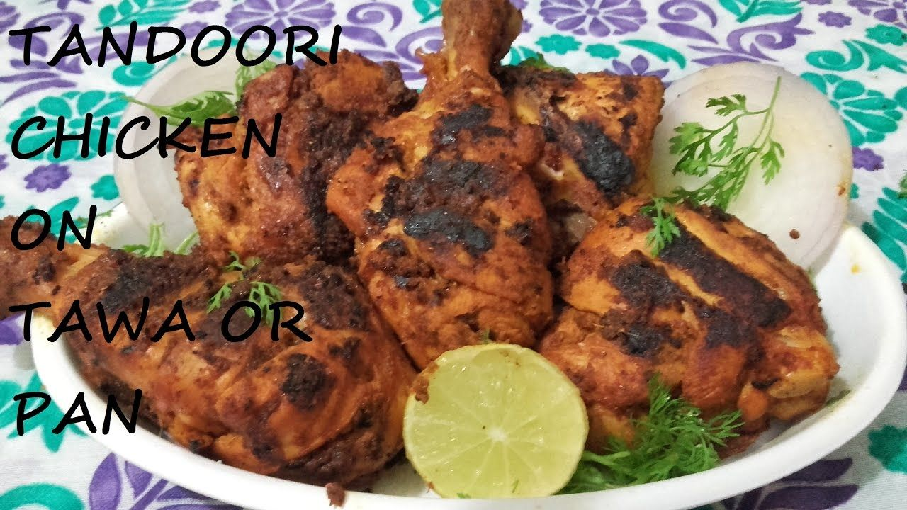 How To Make Tandoori Chicken Without Oven On Tawa/Pan-But With Tandoor E...