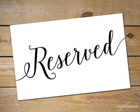 image regarding Printable Reserved Table Signs named Printable Reserved Symptoms for Wedding ceremony // as a result of