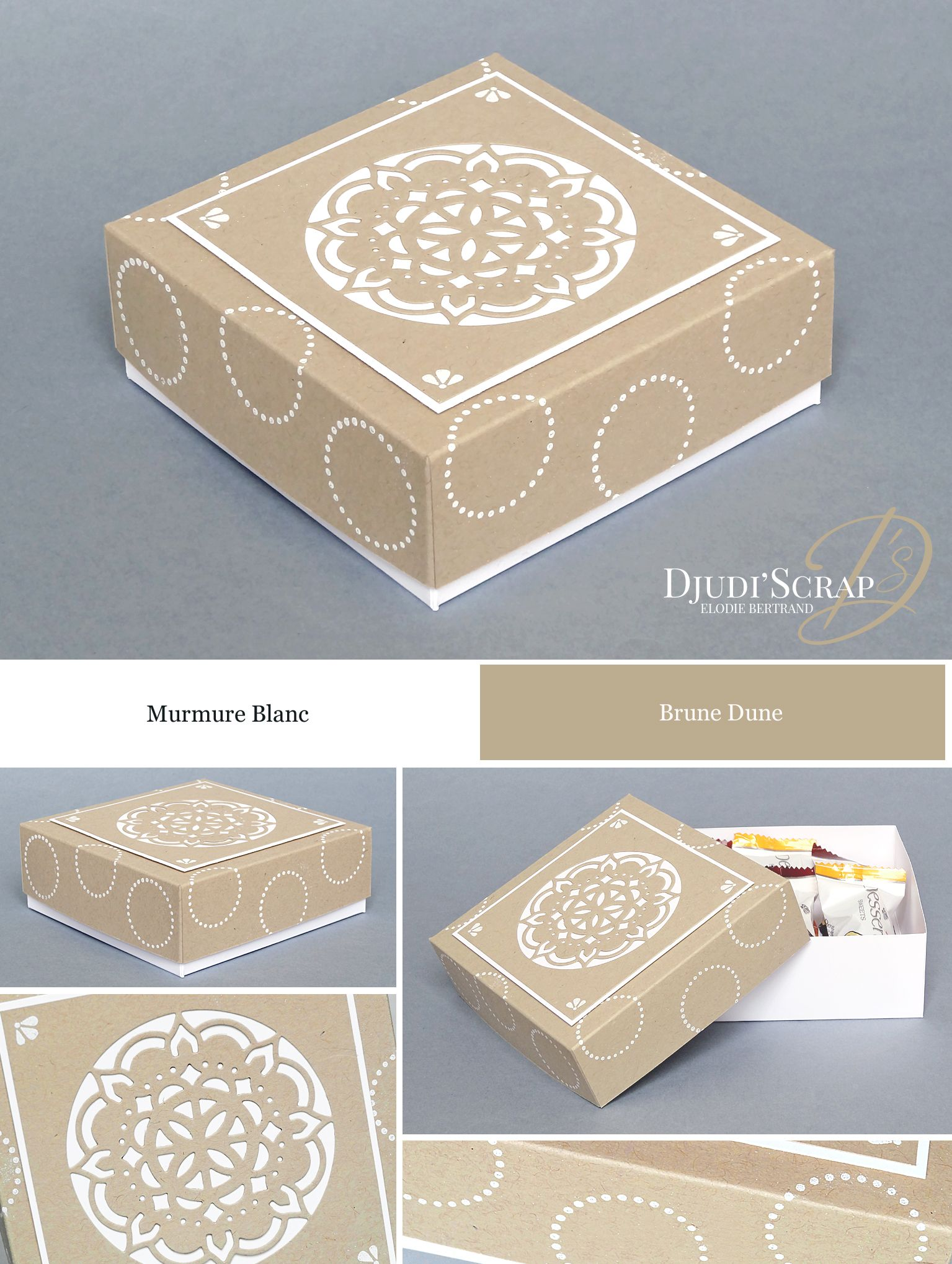 Stampin'Up by Djudi'Scrap - Tutoriel Boîte Chocolats « Thinlits Médaillons de l'Orient / Eastern Medaillons Thinlits »