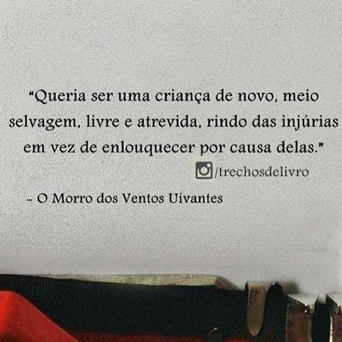 O Morro Dos Ventos Uivantes Claudio Frases Book Quotes E Quotes