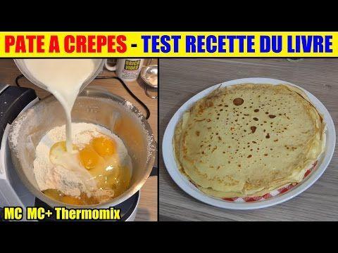 recette crepe monsieur cuisine plus thermomix test recette du livre Pancake recipe