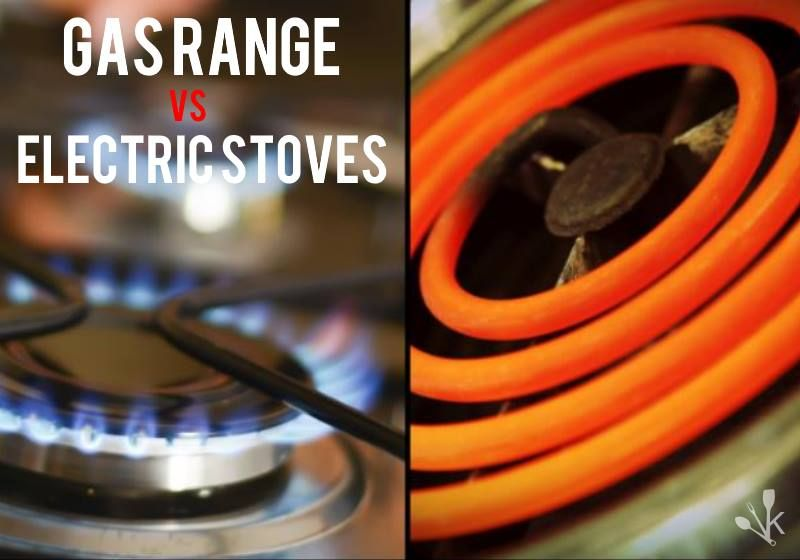 Gas Ranges Vs Electric Stoves Kitchen Appliances Electric