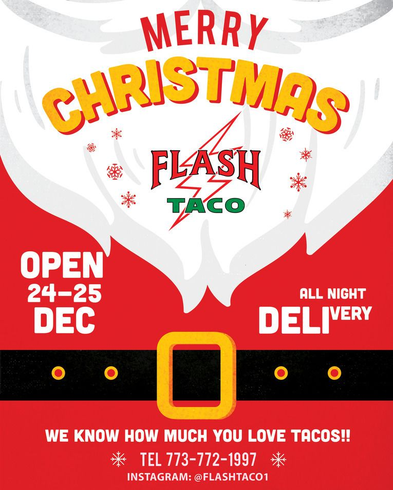 CRAVING FOR TACOS ON CHRISTMAS EVE? DON\u0027T WORRY #FLASHTACO WILL BE