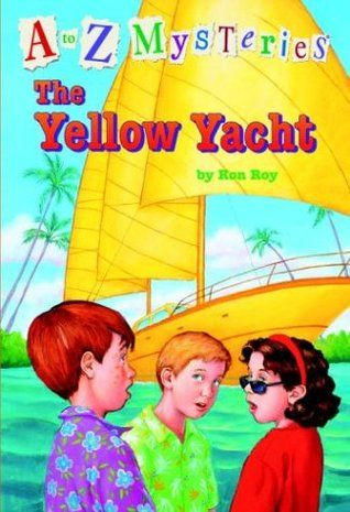 Book Review The Yellow Yacht A To Z Mysteries 25 By Ron Roy