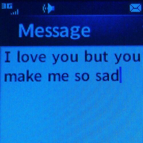 "Sad Tumblr Quotes About Love: Dark-glimmer: ""Please Don't Make Me Sad. """