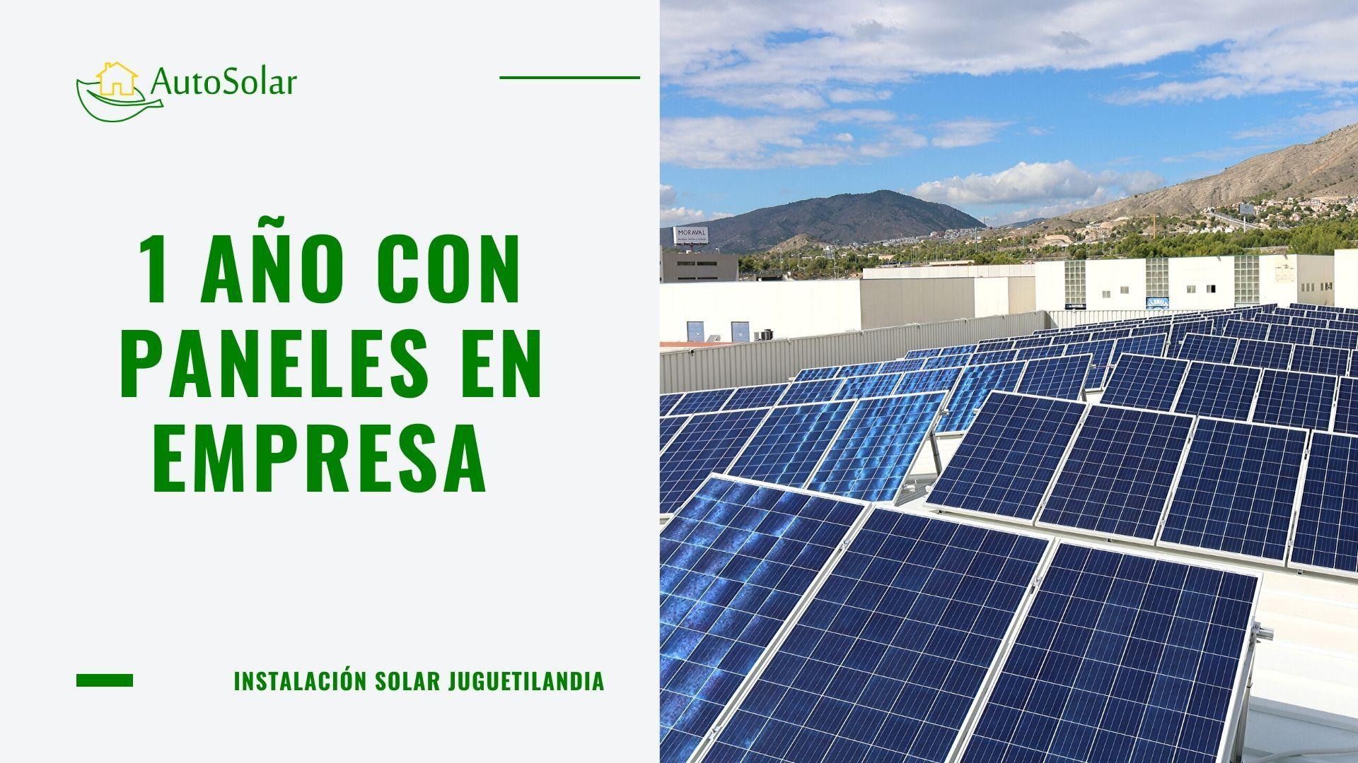 Hace Un Ano Instalamos En Benidorm Un Kit Solar Fotovoltaico De Conexion A Red Para El Centro Logistico Que La Empresa Jugueti Paneles Solares Kit Solar Panel