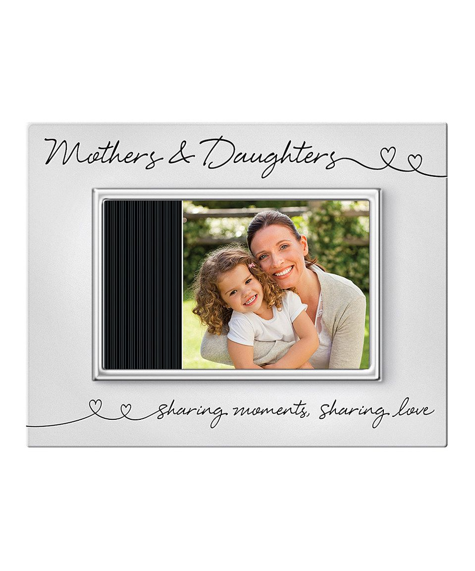Look what I found on #zulily! Silver From the Heart 'Mothers & Daughters' Frame by Prinz #zulilyfinds