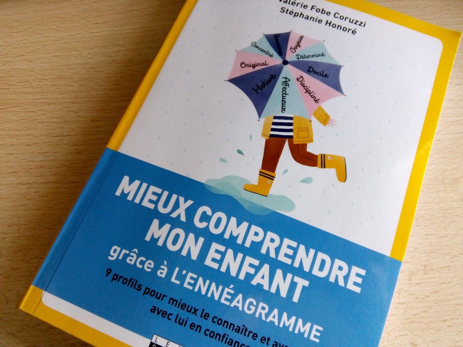 Un Livre Outil Pour Mieux Comprendre Et Accompagner Les Enfants Grace A L Enneagramme Enneagramme Livre Enfant