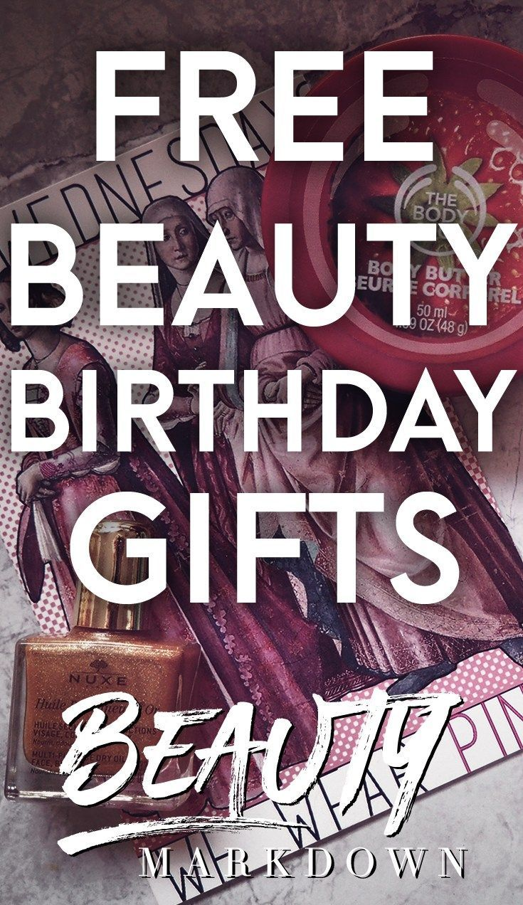 Birthday beauty freebies Birthday, Birthday freebies