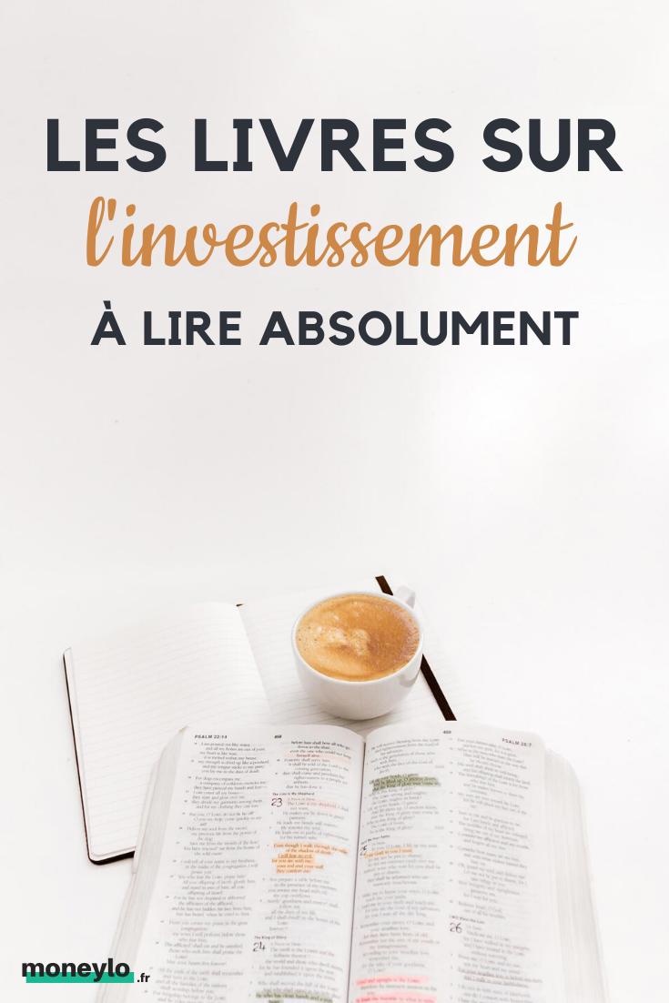 Investissement Les Livres A Lire Absolument Avant D Investir Investissement Gagner De L Argent Investissement Immobilier Locatif