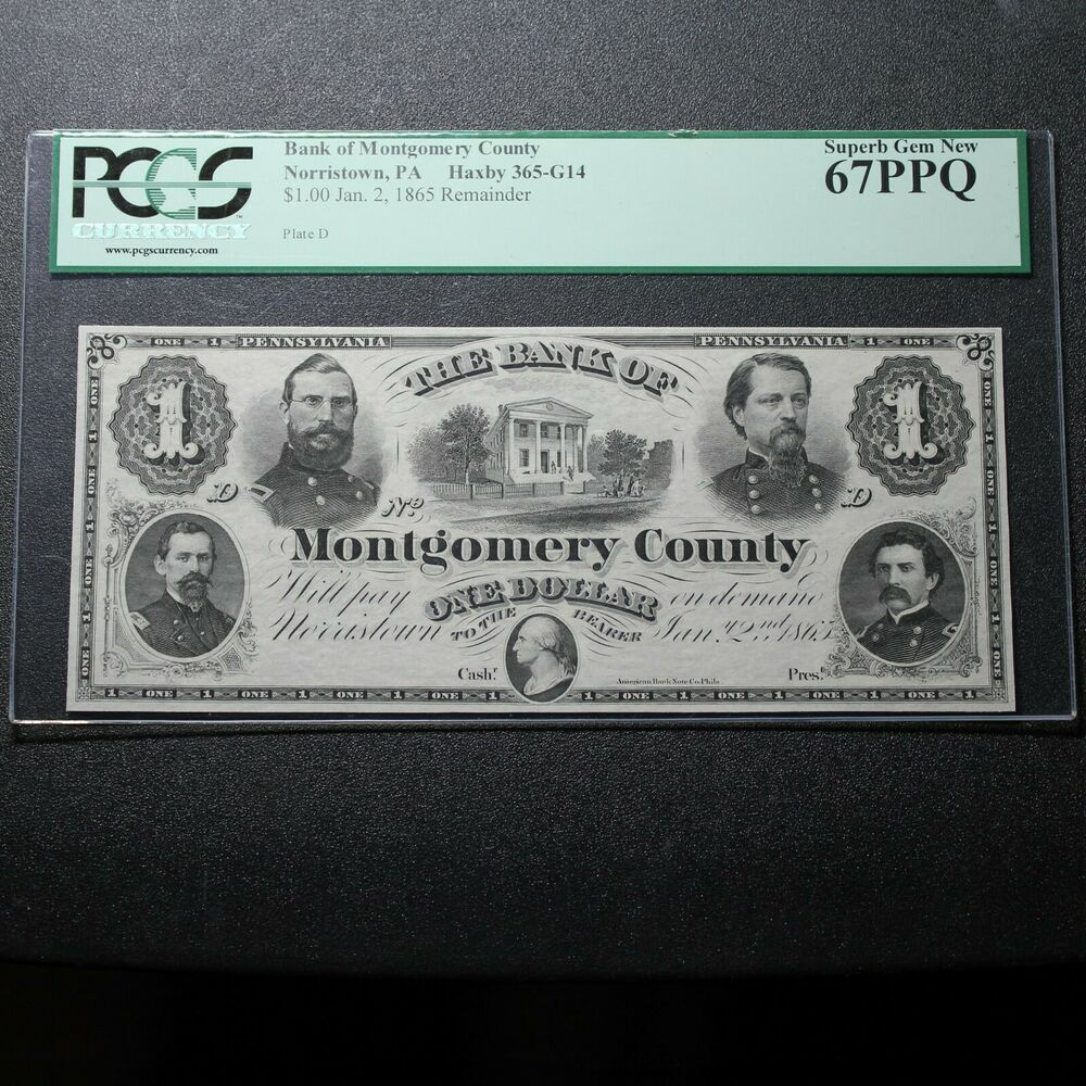 1865 Norristown Pa Bank Of Montgomery County 1 Pcgs 67 Ppq Outstanding Https Www Ebay Com Itm 143274770701 Fi Rare Coins Norristown Montgomery County