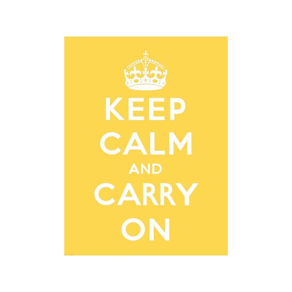 Keep Calm and Carry On Wall Art Print ($20) ❤ liked on Polyvore ...