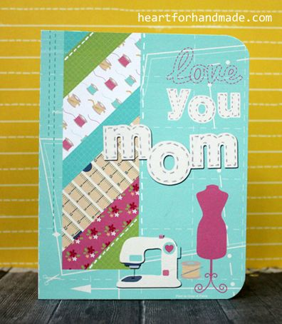 Love you Mom card. Using All Sewn Up digital scrapbook kit