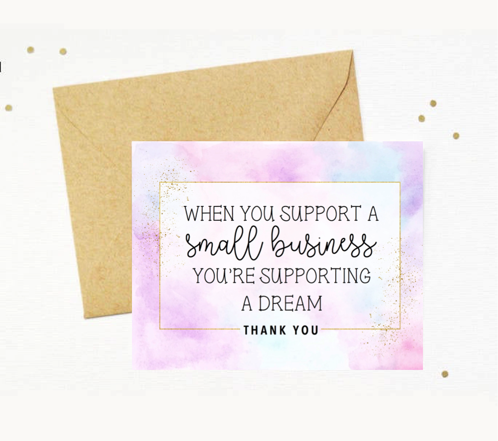 Small Business Thank You Card When You Support A Small Business You Re Supporting Small Business Cards Small Business Packaging Ideas Business Thank You Cards