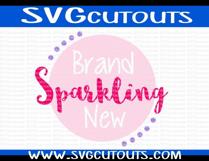 Brand Sparkling New Baby Design, SVG DXF EPS Formats, Files for Cutting Machines Cameo or Cricut New Baby Girl New Baby Boy Cutting File by SVGcutouts on Etsy