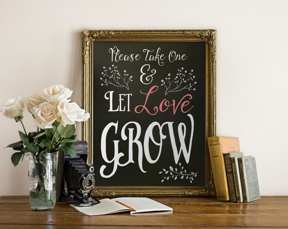 Let love Grow perfect favor sign for a garden wedding!! www.etsy.com/...