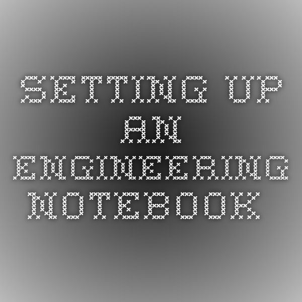 Setting Up An Engineering Notebook Robotics Class Resources