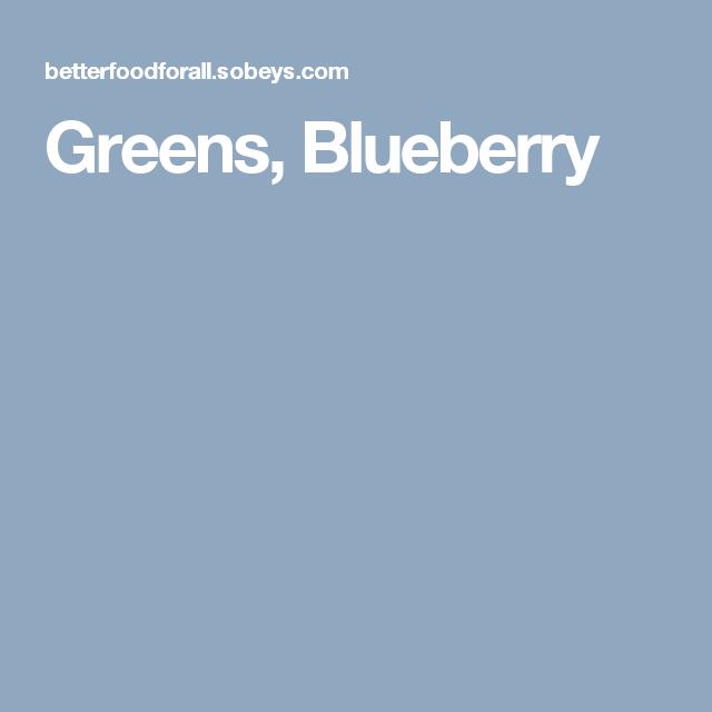 Greens, Blueberry