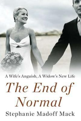 The End of NormalAn explosive, heartbreaking memoir from the widow of Mark Madoff and daughter-in-law of Bernard Madoff, the first genuine inside story from a family member who has lived through- and survived-both the public crisis and her own deeply personal tragedy.