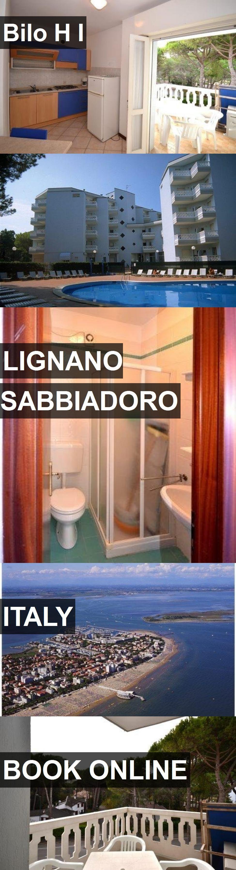 Hotel Bilo H I in Lignano Sabbiadoro, Italy. For more