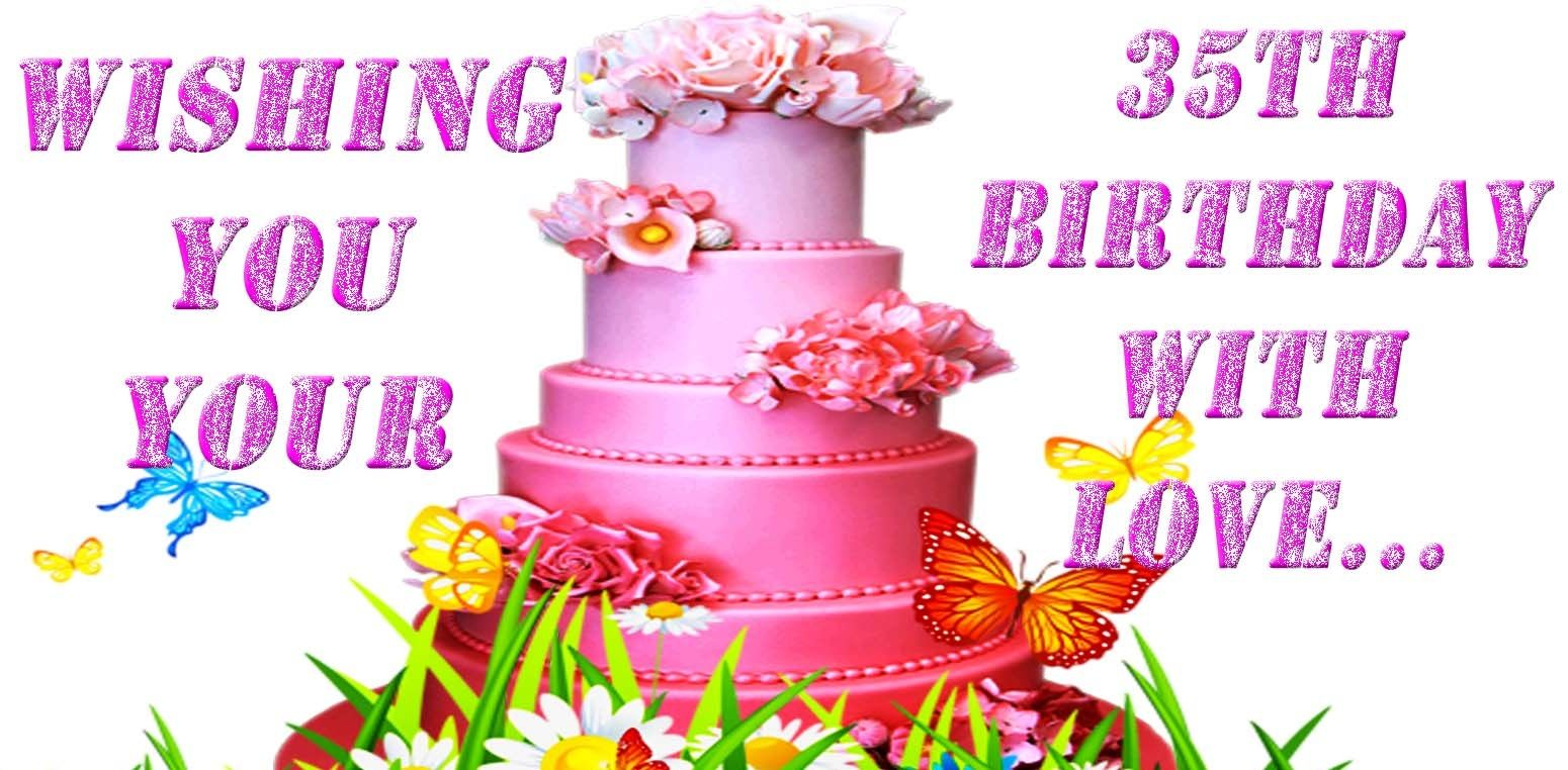 35th Birthday Wishes - Happy 35th Birthday, Wishes, Images ...