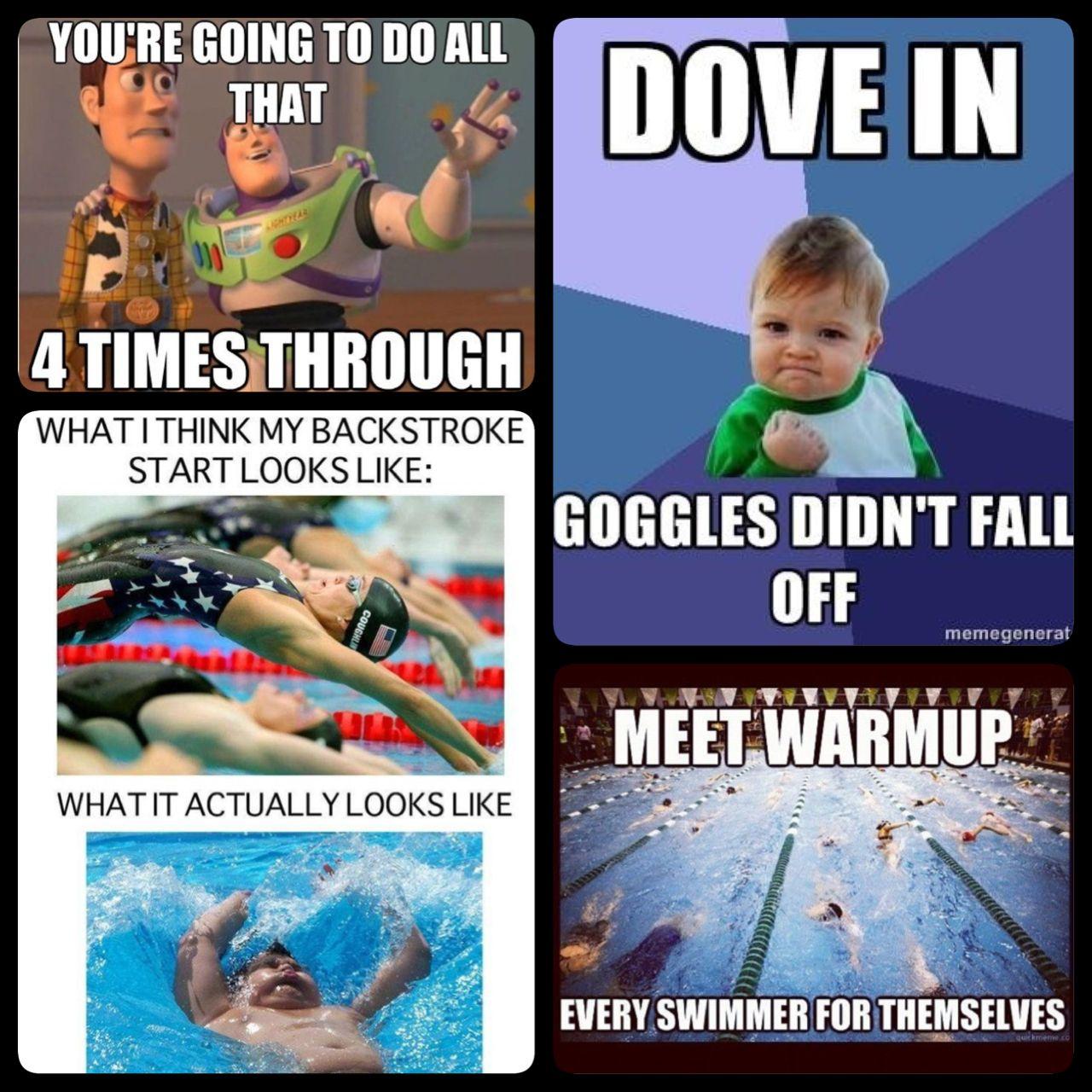 The Bottom Left Couldn T Be Any More Legit Hahahahahahahahaha Swimming Funny Swimming Motivation Swimmer Memes